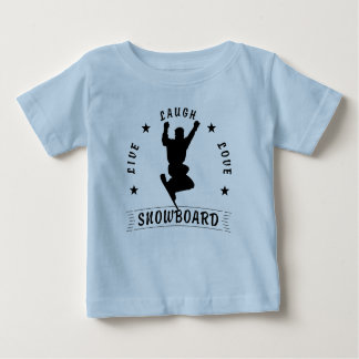 Live Laugh Love SNOWBOARD 2 black text Baby T-Shirt