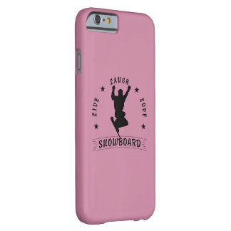 Live Laugh Love SNOWBOARD 2 black text Barely There iPhone 6 Case