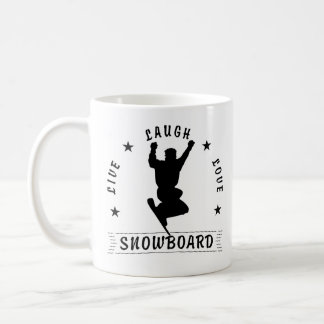 Live Laugh Love SNOWBOARD 2 black text Coffee Mug