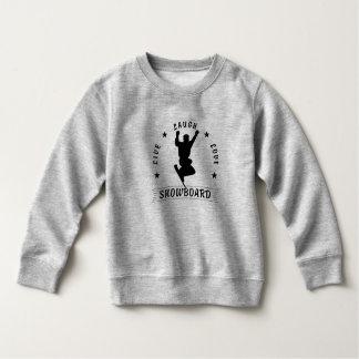 Live Laugh Love SNOWBOARD 2 black text Sweatshirt