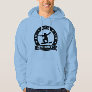 Live Laugh Love SNOWBOARD black text Hoodie
