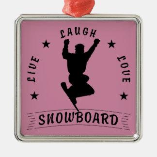 Live Laugh Love SNOWBOARD black text Silver-Colored Square Ornament