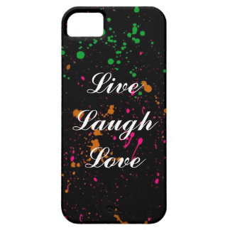 Live Laugh Love Splatter Paint Cell Phone Case