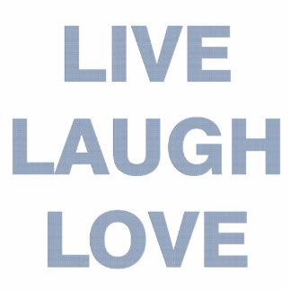 Live Laugh Love Standing Photo Sculpture