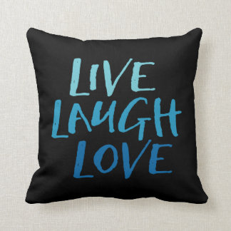 Live Laugh Love. Throw Pillow