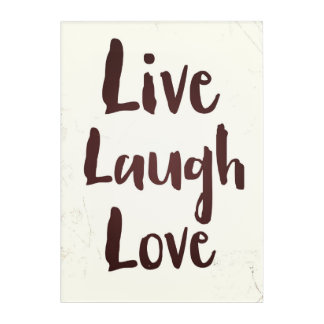 Live Laugh Love vintage inspirational quote Acrylic Wall Art