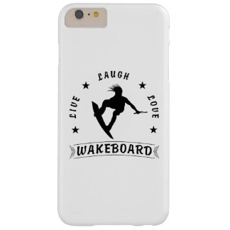Live Laugh Love  WAKEBOARD 1 black text Barely There iPhone 6 Plus Case