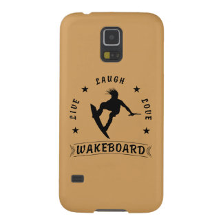Live Laugh Love  WAKEBOARD 1 black text Galaxy S5 Covers