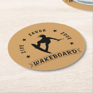 Live Laugh Love  WAKEBOARD 1 black text Round Paper Coaster