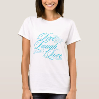Live Laugh Love with Scripture T-Shirt
