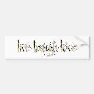 Live, Laugh, Love Words Bumper Sticker