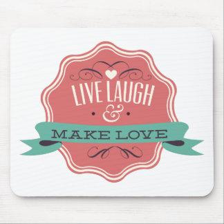 Live Laugh Make Love Mouse Pad