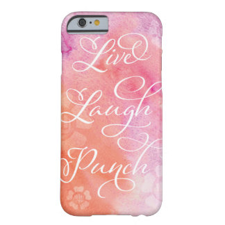 Live Laugh Punch Phone Case