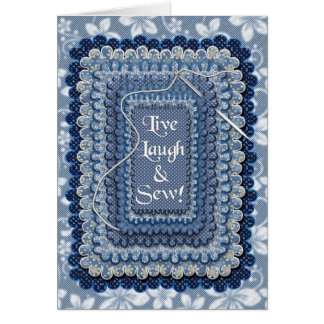 LIVE, LAUGH, SEW - Wishing Happiness Card