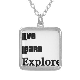 Live Learn Explore Silver Plated Necklace