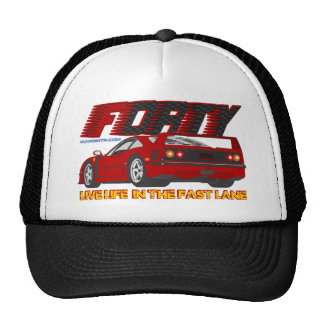 LIVE_LIFE_IN_THE_FAST_LANE: forty Trucker Hat
