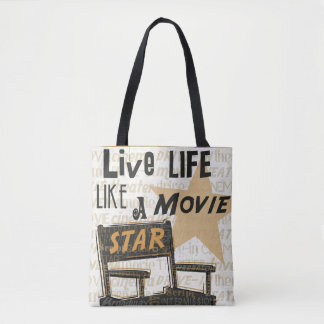 Live Life Like a Movie Star Tote Bag