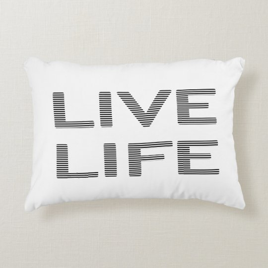 LIVE LIFE - strips - black and white. Accent Pillow