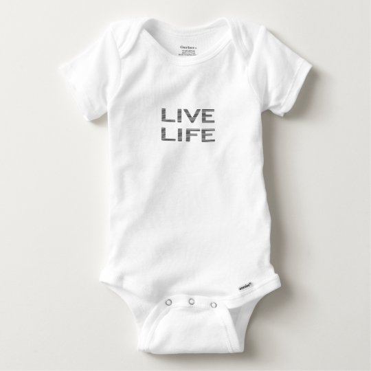 LIVE LIFE - strips - black and white. Baby Onesie