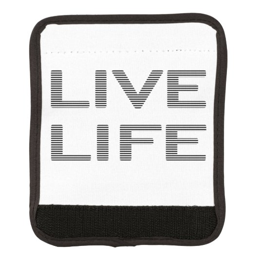 LIVE LIFE - strips - black and white. Luggage Handle Wrap