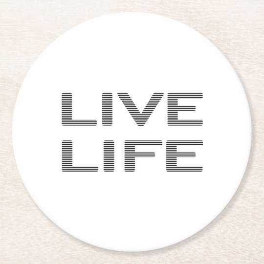 LIVE LIFE - strips - black and white. Round Paper Coaster