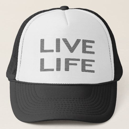 LIVE LIFE - strips - black and white. Trucker Hat