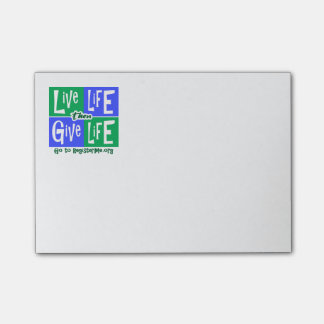 Live Life then Give Life Post-it® Notes