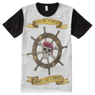 LIVE LIKE A CAPTAIN  PARTY LIKE A PIRATE All-Over-Print T-Shirt