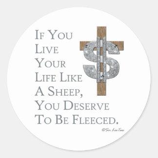 Live Like A Sheep, Get Fleeced Classic Round Sticker
