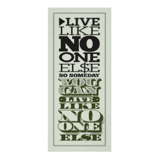 Live Like No One Else Poster