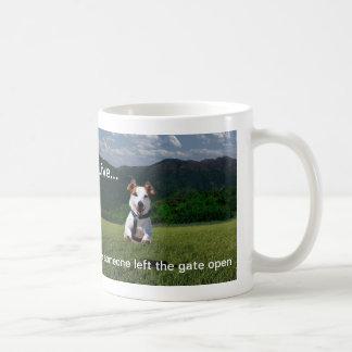 """""""Live Like Someone Left the Gate Open""""Coffee Mug"""
