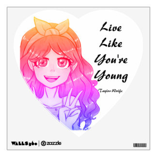 Live Like Your young by Taylor Wolfe Wall Decal