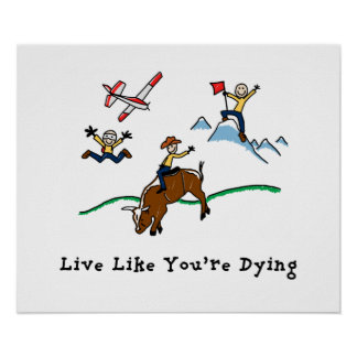 Live Like You're Dying Poster