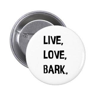 Live, Love, Bark Button