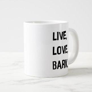 Live, Love, Bark Jumbo Coffee Mug