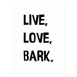 Live, Love, Bark Postcard