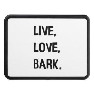 Live, Love, Bark Trailer Hitch Cover
