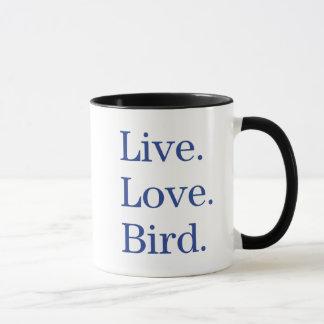 Live. Love. Bird. Mug