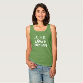 LIVE - LOVE - BOWLING TANK TOP