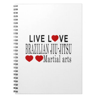 LIVE LOVE BRAZILIAN JIU-JITSU MARTIAL ARTS SPIRAL NOTEBOOK