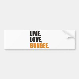 Live, Love, Bungee Bumper Sticker