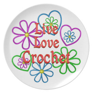 Live Love Crochet Party Plate