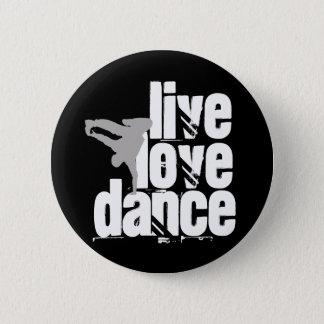 Live, Love, Dance 2 Inch Round Button