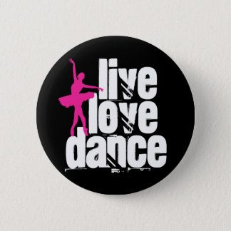 Live, Love, Dance Ballerina 2 Inch Round Button
