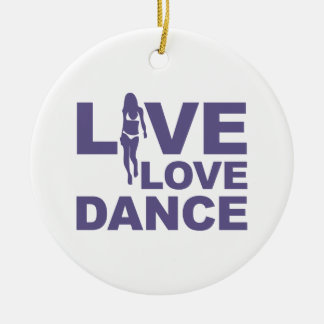 Live Love Dance Ceramic Ornament