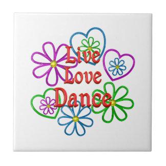 Live Love Dance Ceramic Tiles