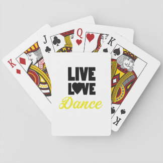 Live Love Dance Dancing Dancer Gift Playing Cards