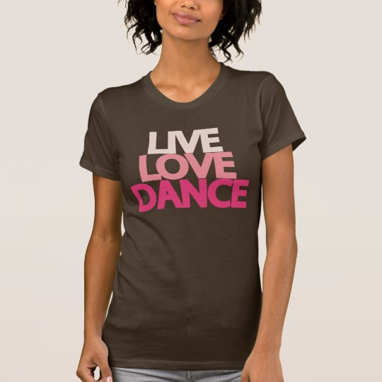 Live Love Dance Dark Brown Slim T-shirt
