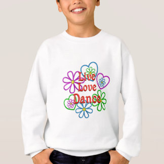 Live Love Dance Sweatshirt