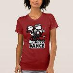 LIVE LOVE DANCE TANGO T SHIRT